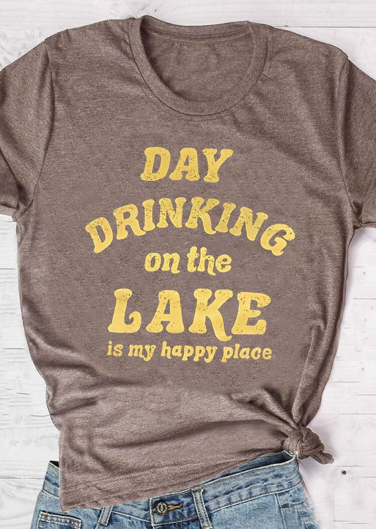 Day Drinking On The Lake T-Shirt Tee – Coffee