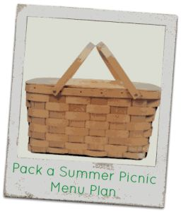 Pack a Summer Picnic Recipes  Menu Plan