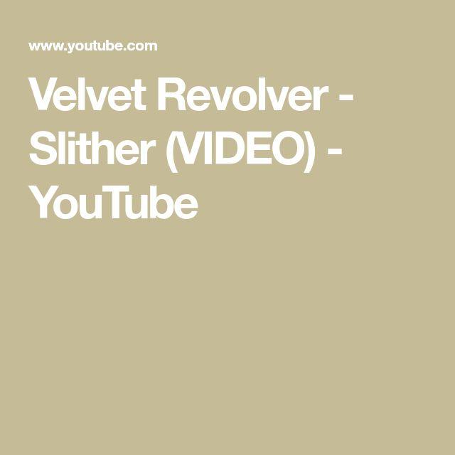 Velvet Revolver - Slither (VIDEO) - YouTube