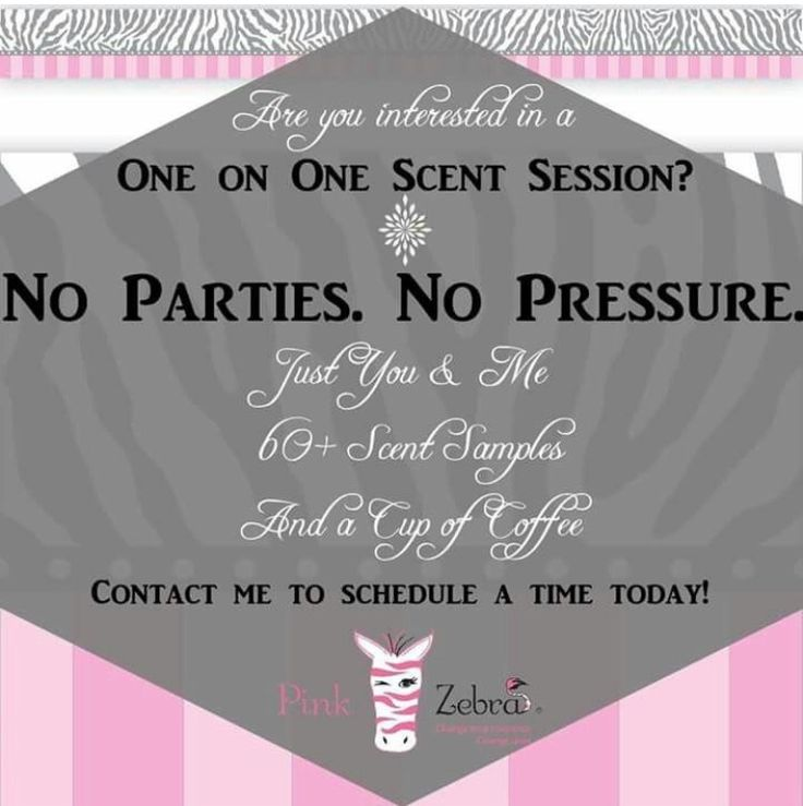Order your Pink Zebra today! Want it all? Become a consultant and join my team! Www.pinkzebrahome.com/DanielleG