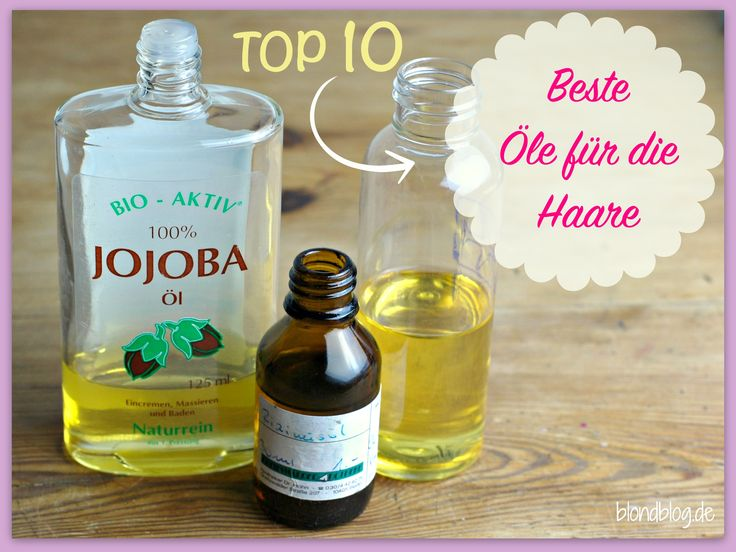 Haaröl - Top 10 Öle fur geschmeidige Haare (ohne Silikone)