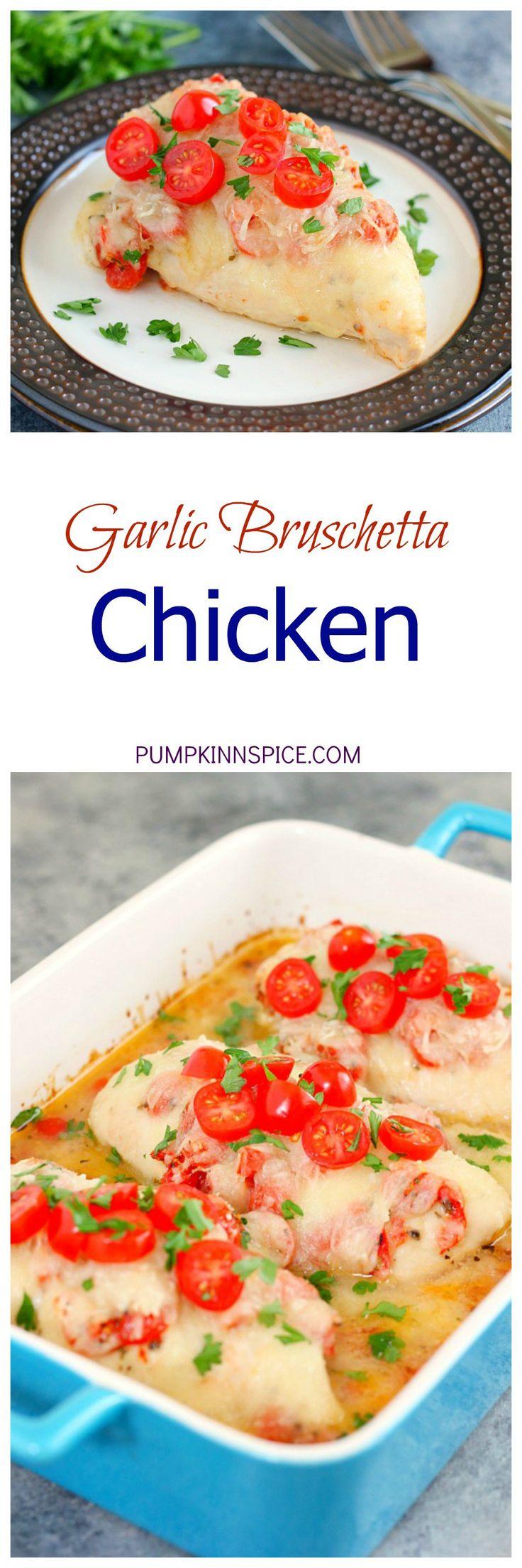 Garlic Bruschetta Chicken | Recipe | Bruschetta Chicken, Bruschetta ...