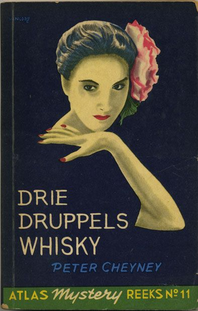Drie druppels whisky - 3 drops whiskey - original title: Lady behave - vintage paperback cover