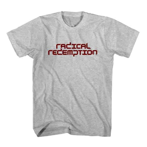 nice T-Shirt Radical Redemption is one of best selling dj hoodie / sweatshirt in USA, UK and Europe. Only 14 with Discount 25% off for new customer. Check more at http://www.ardamus.com/shop/t-shirt-radical-redemption-dj-t-shirt-unisex/