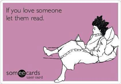 If you love someone let them read
