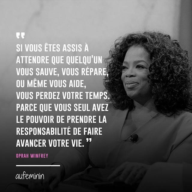 Tellement Vraie Cette Citation D Oprah Winfrey
