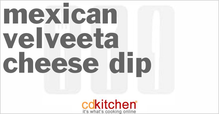 Mexican Velveeta Cheese Dip | CDKitchen.com
