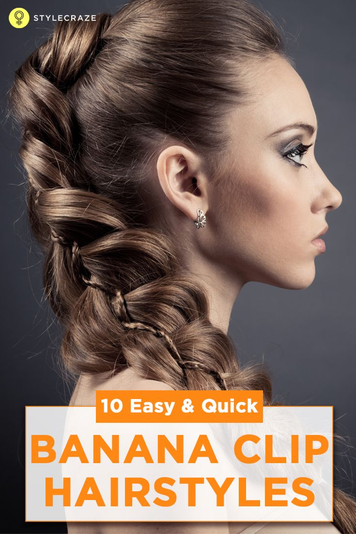The article tells you about 10 Banana Clip Hairstyles. Would you like to know more? Read on! -