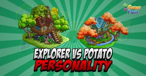 Explorer vs Potato Personality