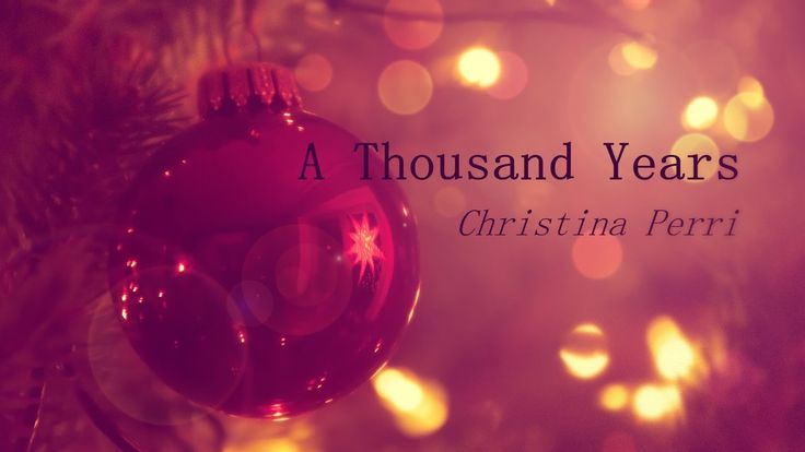 Christina Perri - A Thousand Years ❄Christmas Edition❄