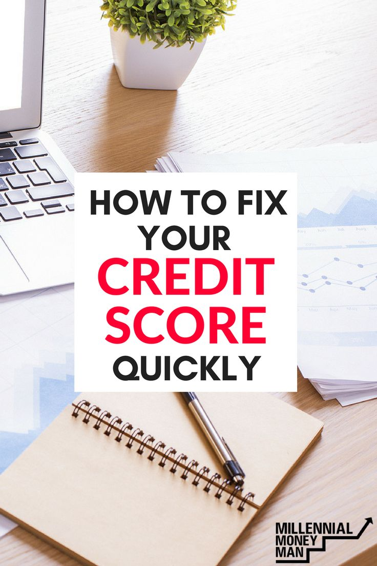 How To Fix Your Credit Score Quickly
