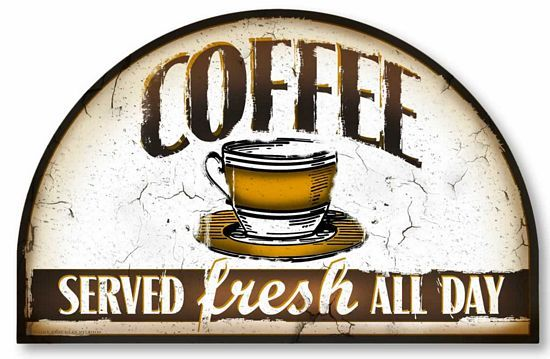 antique signs | item 136 vintage style coffee sign price $ 19 95 stand or hang please ...