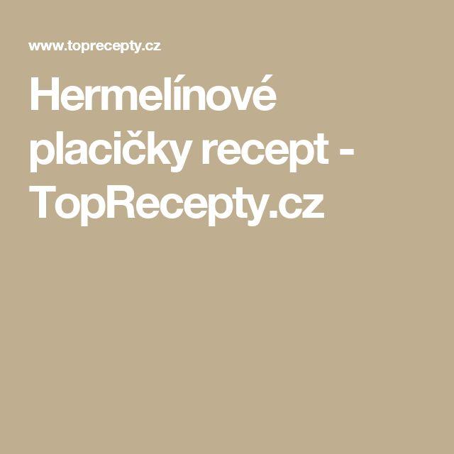Hermelínové  placičky recept - TopRecepty.cz