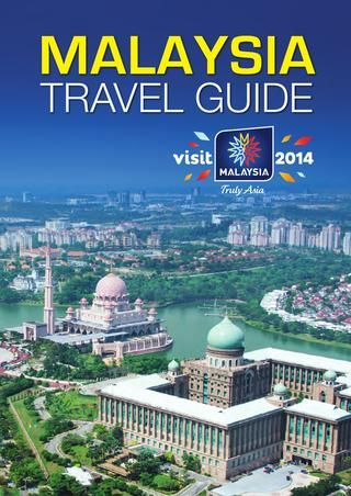 Malaysia Travel Guide - brochure. See more brochures in Bookletia Travel Destinations Library.
