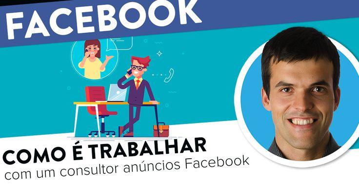 Como é trabalhar com um consultor de anúncios Facebook. https://joaoalexandre.com/blogue/trabalhar-consultor-anuncios-facebook/