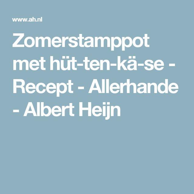 Zomerstamppot met hüttenkäse - Recept - Allerhande - Albert Heijn