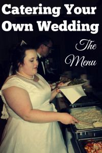 Catering Your Own Wedding The Menu | Self-Catering Your Wedding | DIY Catering | DIY Wedding Food