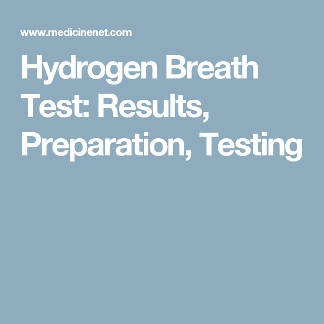 Hydrogen Breath Test: Results, Preparation, Testing