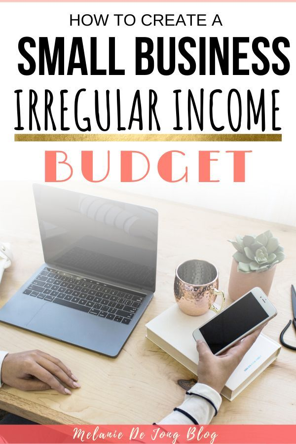 Creating A Business Budget For Small Business Owners Budgeting Creating A Business Personal Budget