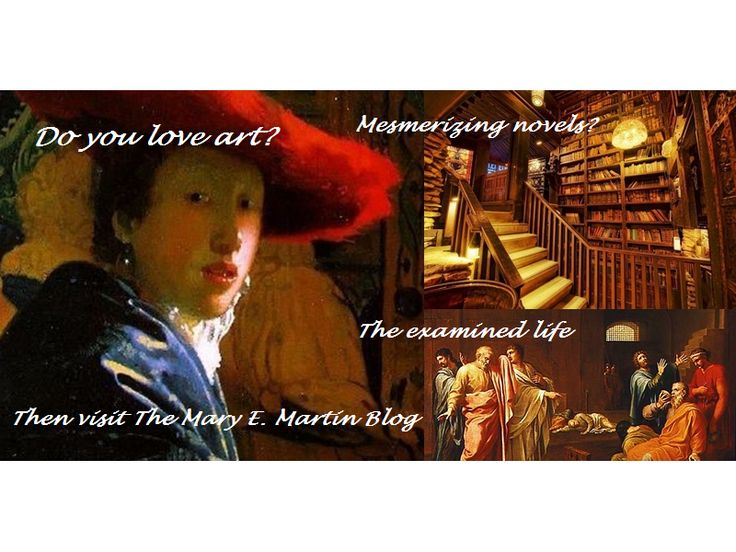 Welcome to…  The MARY E. MARTIN TRILOGIES BLOG —the place for thought provoking ideas and lively discussion about art, literature and the examined life.   http://maryemartintrilogies.com/welcome-to-art-literature-and-the-examined-life/