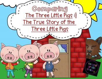 Comparing The Three Little Pigs and The True Story of the Three Little Pigs- This folktale unit was created for use with The True Story of the Three Little Pigs by Jon Scieszka and a more traditional retelling of The Three Little Pigs. $