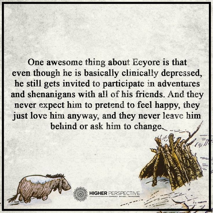 Eeyore: dysthymia. Piglet: generalized anxiety disorder. Tigger: ADHD. Diagnose them all, they're still buddies!
