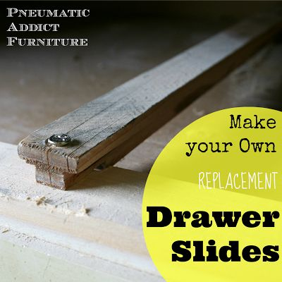 Pneumatic Addict Furniture: How to Build Your Own Drawer Slides - great for fixing secondhand furniture