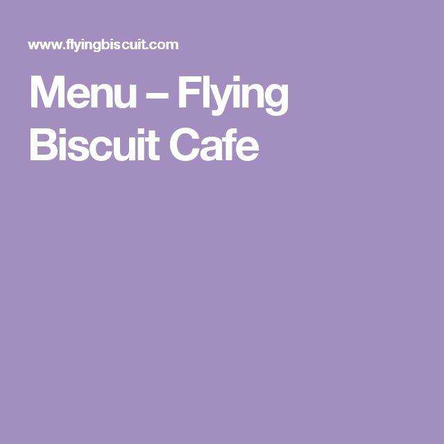 Menu – Flying Biscuit Cafe