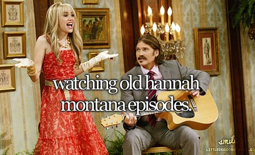 Hannah Montana will forever be one of my favorite TV shows.