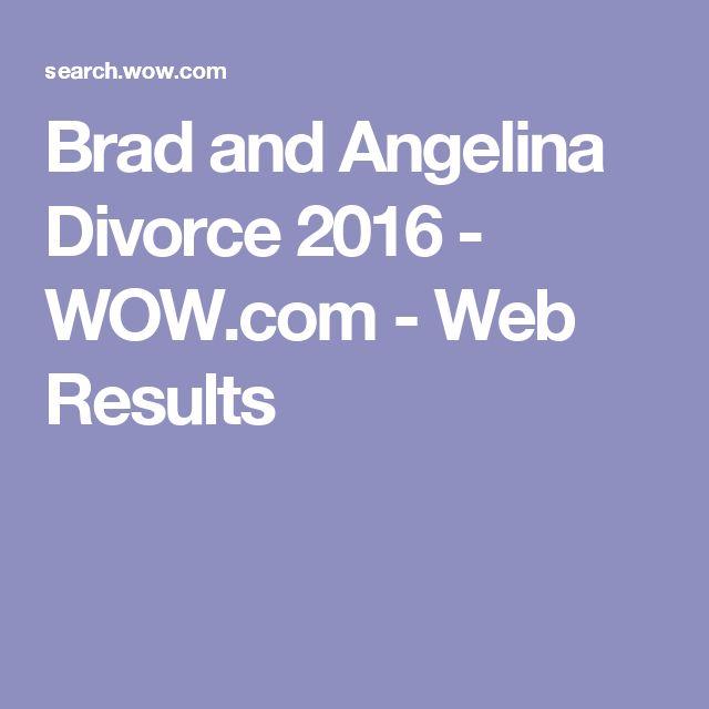 Brad and Angelina Divorce 2016 - WOW.com - Web Results