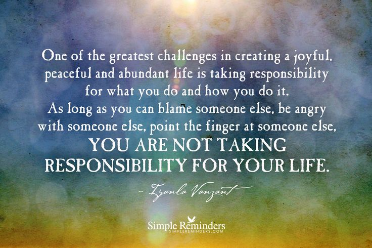 Take Responsibility for Your Life -   A Simple Reminder by Iyanla Vanzant