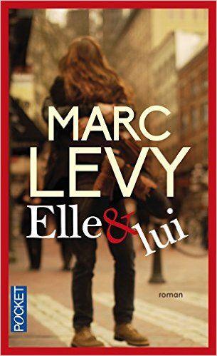 Télécharger Elle & Lui de Marc LEVY PDF, Kindle, ePub, Elle & Lui Kindle Libre