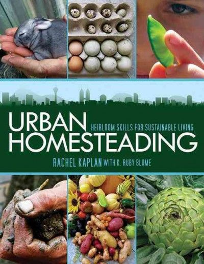 """The perfect """"back-to-the-land"""" guide for urbanites. Full of practical information, as well as inspiring stories from people already living the urban homestead life, this is a lesson in learning to liv"""