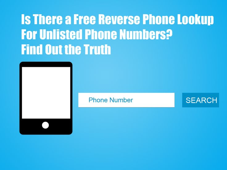 Is There a Free Reverse Phone Lookup For Unlisted Phone Numbers? Find Out the Truth – Free Reverse Phone Lookup