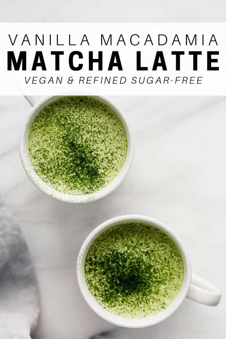 Vanilla Macadamia Matcha Latte Recipe Matcha Green Tea Latte Matcha Dairy Free Latte