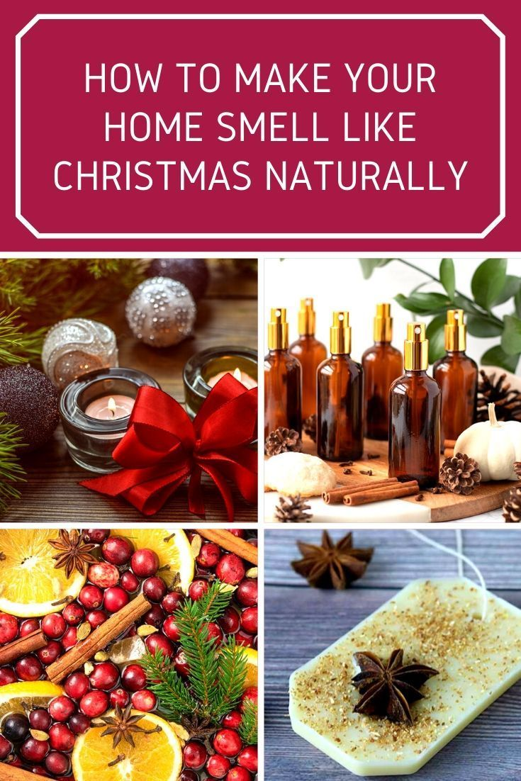 Easy Ways To Make Your House Smell Like Christmas With Essential