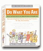 Do what you are. Discover your perfect career based on your personality.