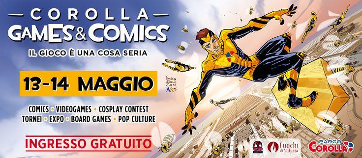 Corolla Games & Comics 2017 - Eventi Parco Corolla #comics #games #cosplay #videogames