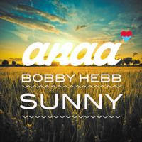Bobby Hebb - Sunny (Anaa Remix) [Free DL] by Anaa on SoundCloud