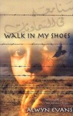 Walk in My Shoes by Alwyn Evans. After a perilous and terrifying escape from war-torn Afghanistan, Gulnessa and her family find themselves in Australia, a place they know nothing about. They are exhausted and traumatised, but so full of hope. At last, somewhere safe to call home.