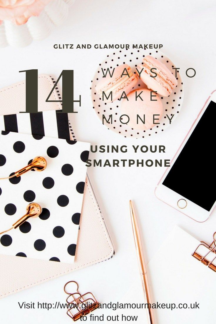 How To Make Money On Your Phone Uk