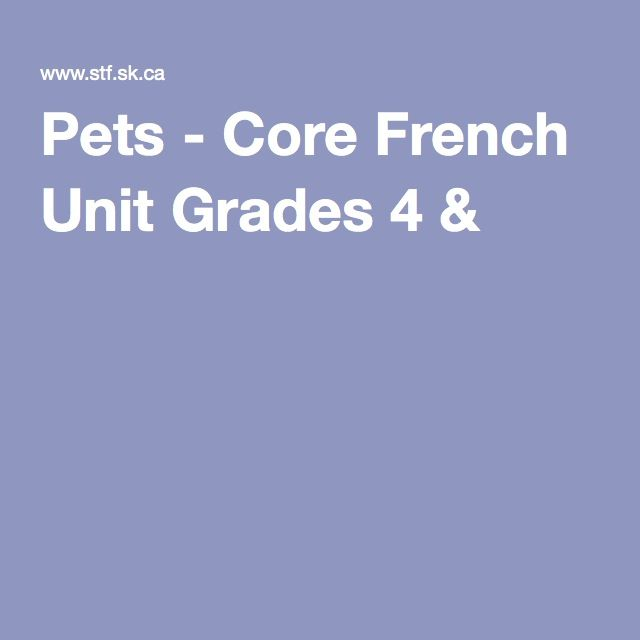 Pets - Core French Unit Grades 4 & 5