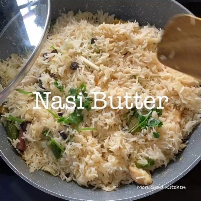 Jagoan Kuliner On Instagram Nasi Butter Cr Mori Said Hai Korang Resepinya Beras Basmathi Moghul Faiza 5 Pot Rendam Kan Rice Recipes Recipes Food