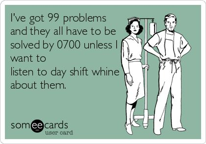 Truth, but dispatchers instead of nurses for me!