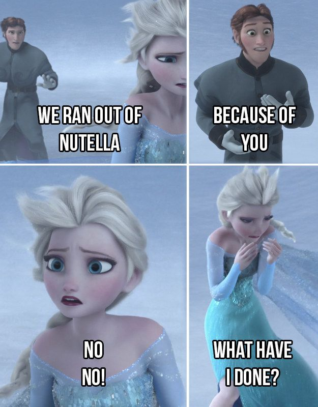 That horrible feeling. | 17 Pictures Disney And Nutella Lovers Will Think Are Hilarious