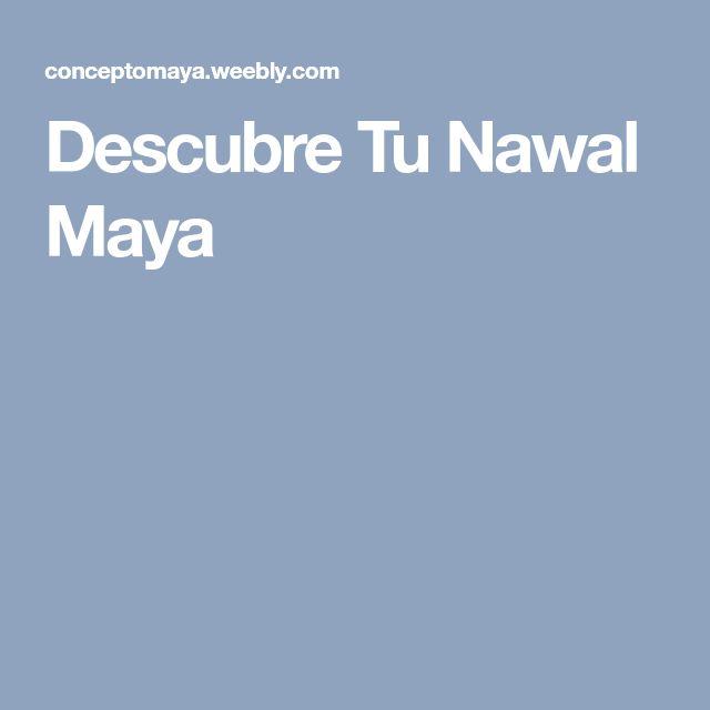 Descubre Tu Nawal Maya