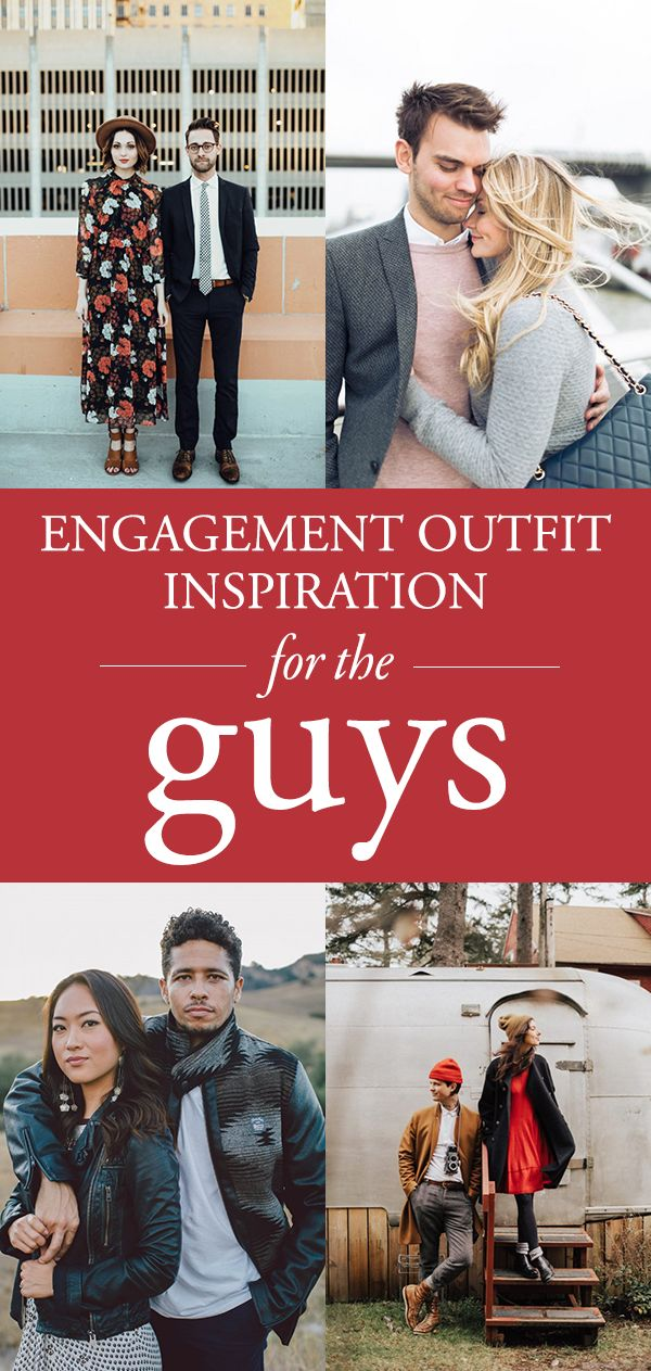From blazers and patterned ties to great looking boots and coordinated looks, these engagement outfit ideas are for the guys!