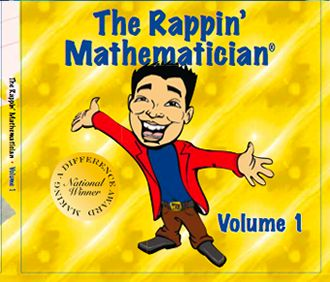 "Created by the 2009 California Teacher of the Year, ""The Rappin' Mathematician"" provides teachers, students and parents with hip, cool rap songs about core math concepts, and living a positive life!"