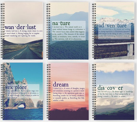 Explore. Dream. Discover.  Our Definitions poster collection is now available in travel journal form! Jot down your favorite moments from