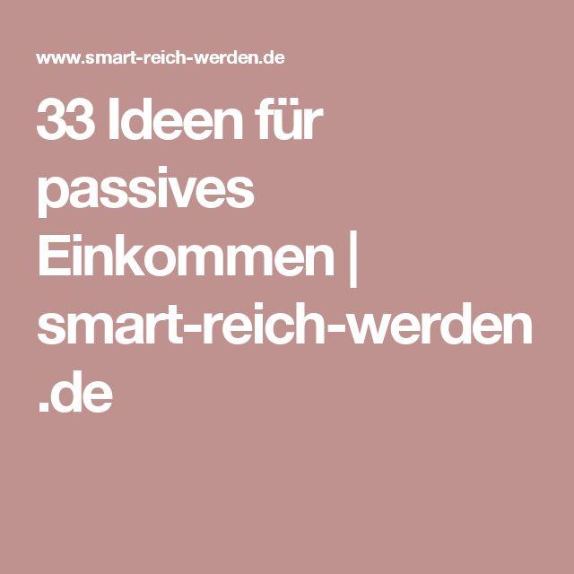33 Ideen für passives Einkommen   smart-reich-werden.de